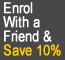 Save 5% when you enrol on any course with a friend